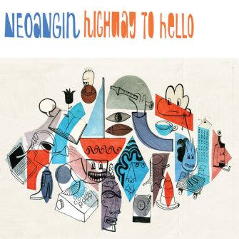 neoangin - Vinyl LP - highway to hello
