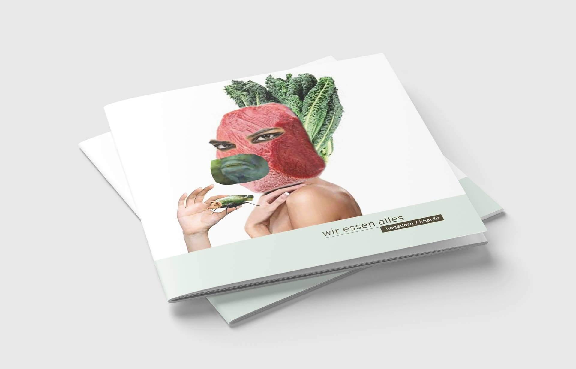 Hagedorn / Khanfir - Wir essen alles - Diskonspekt, 40 Seiten Texte und Collagen zum Essen